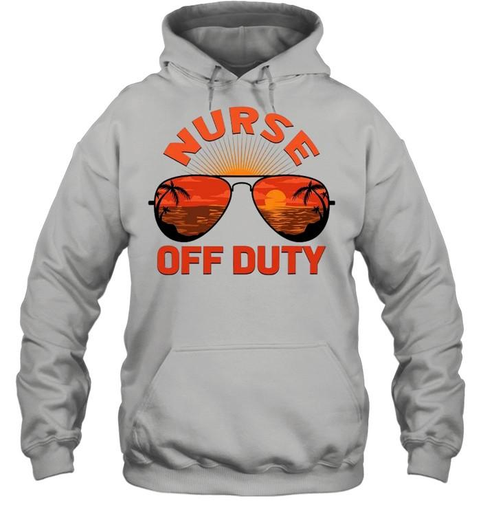 Summer Sunglasses Nurse Off Duty shirt Unisex Hoodie