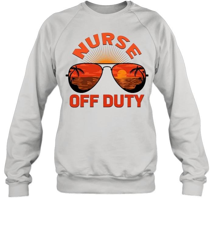 Summer Sunglasses Nurse Off Duty shirt Unisex Sweatshirt