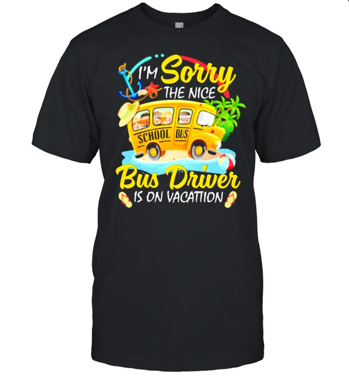 The nice bus driver is on vacation shirt Classic Men's T-shirt