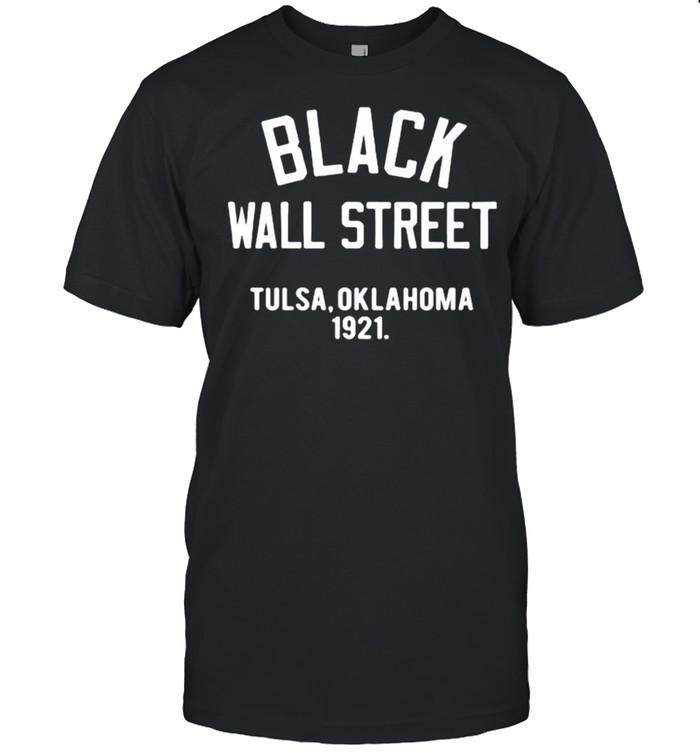 Black Wall Street Tulsa Oklahoma 1921 shirt Classic Men's T-shirt