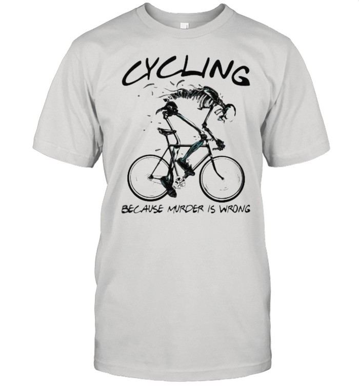 Cycling Because Murder Is Wrong Skull  Classic Men's T-shirt