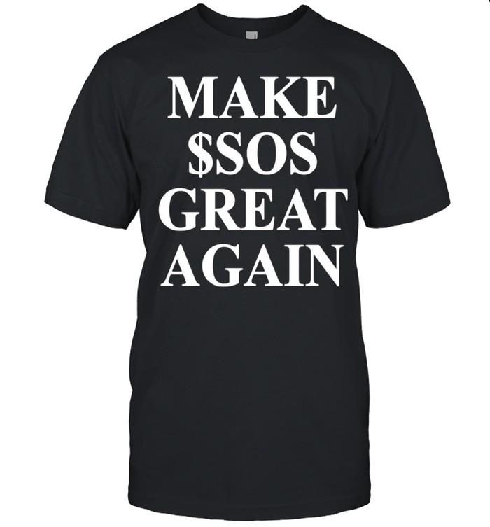 Make $Sos great again shirt Classic Men's T-shirt