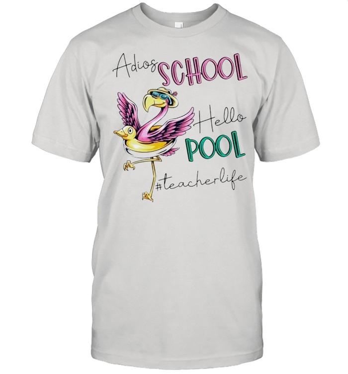 Flamingo Adios school hello pool teacher life shirt Classic Men's T-shirt