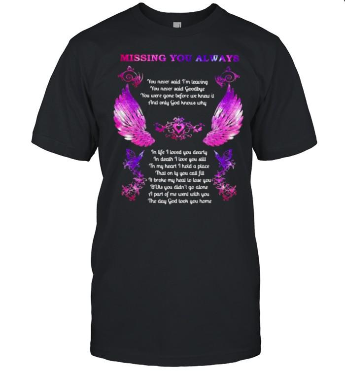 Missing You Always Angel In Heaven God  Classic Men's T-shirt