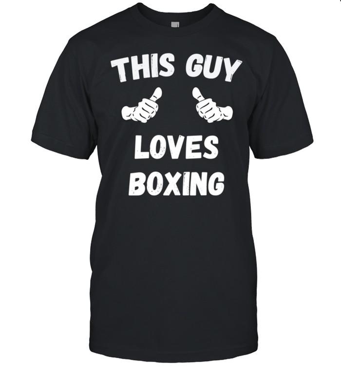 This Guy Loves Boxing Thumbs shirt Classic Men's T-shirt