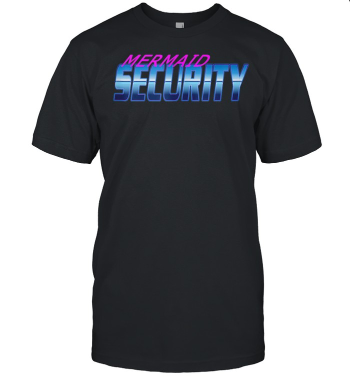 Security Dont Mess With My Mermaid New Mer Dad shirt Classic Men's T-shirt