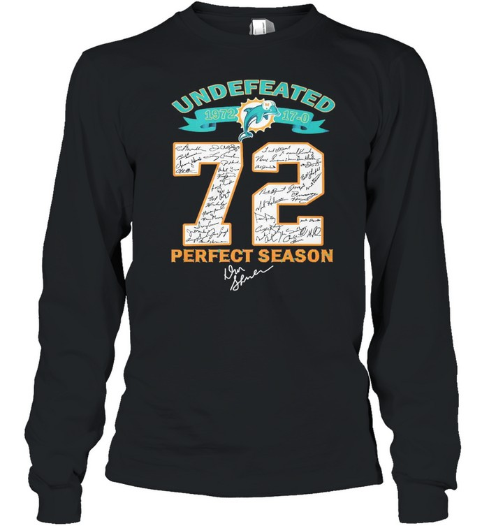 Undefeated 1972 Miami Dolphins 72 Perfect Season Signatures  Long Sleeved T-shirt