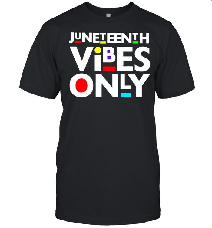Juneteenth vibes only shirt Classic Men's T-shirt