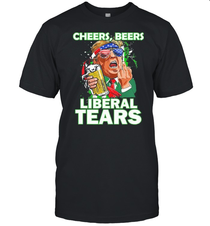 Cheers beers liberal tears Trump holding beer patricks day shirt Classic Men's T-shirt