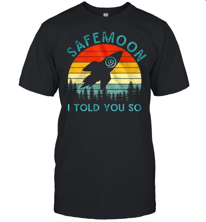 Safemoon I Told You So Vintage Retro shirt Classic Men's T-shirt