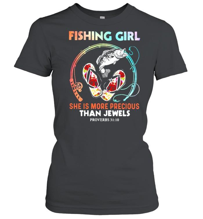 Fishing Girl She IS More Precious Than Jewels Flower  Classic Women's T-shirt
