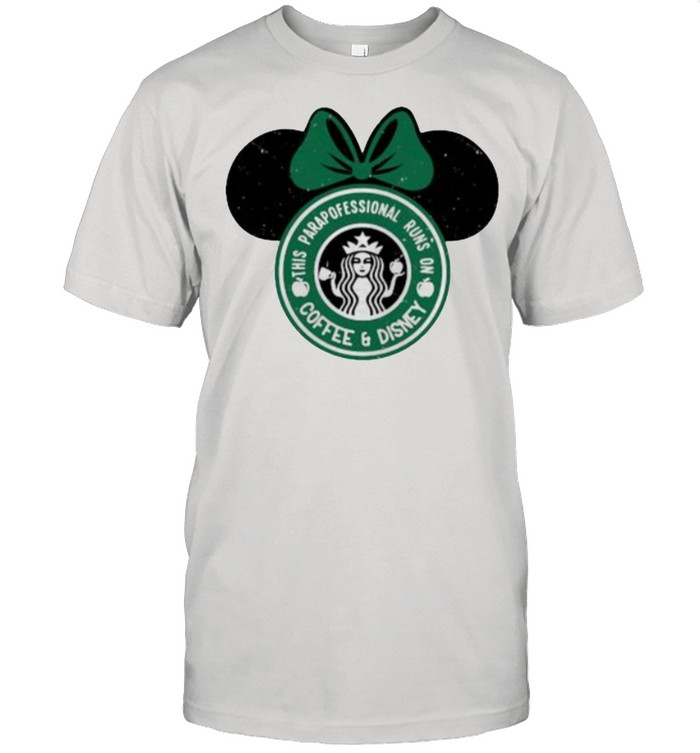 This Parapofessional Runs On Coffee And Disney Starbuck  Classic Men's T-shirt