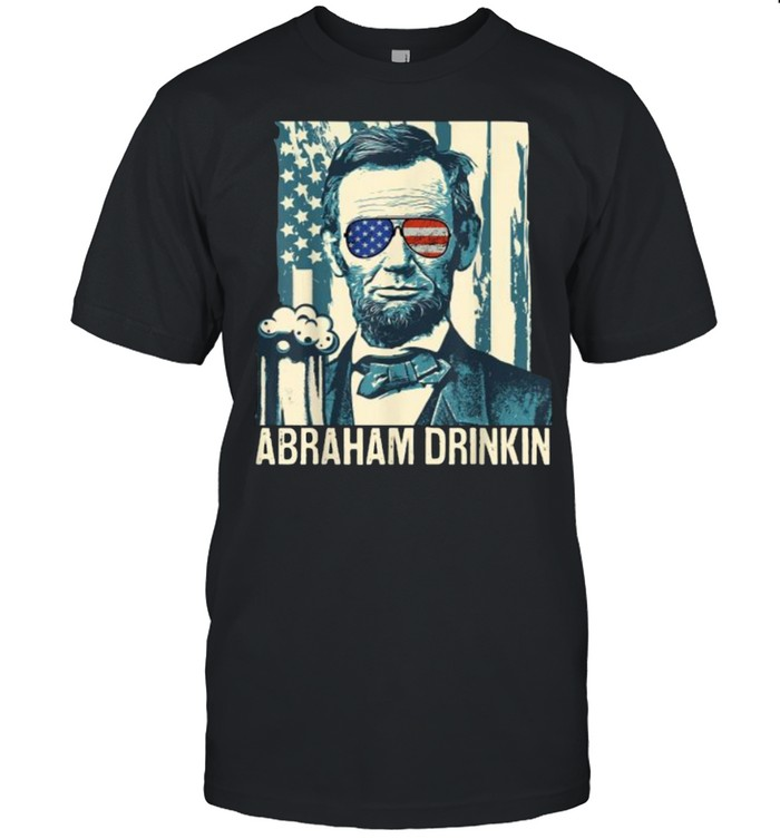 Abraham Drinkin Funny Lincoln 4th of July independence sunglasses USA Flag T- Classic Men's T-shirt