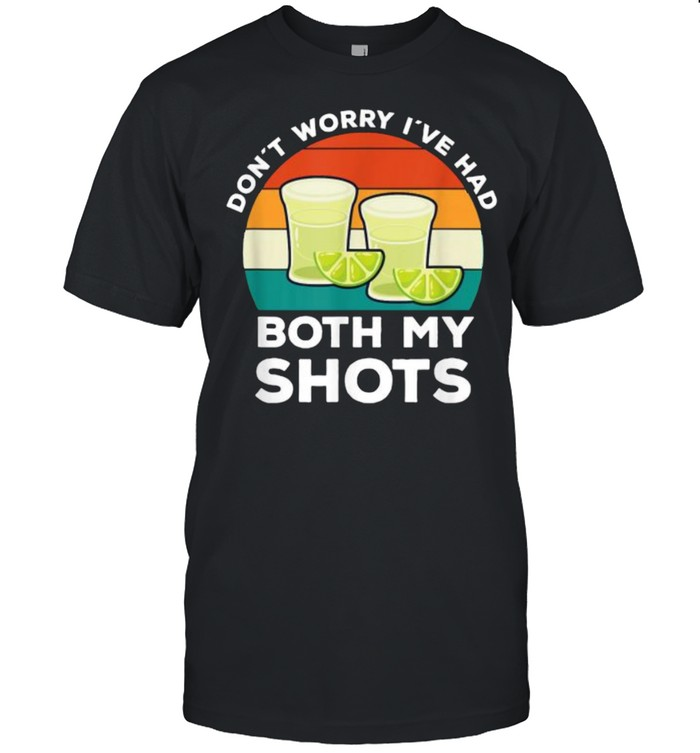 Don´t Worry I've Had Both My Shots Tequila Drinking Vintage T- Classic Men's T-shirt