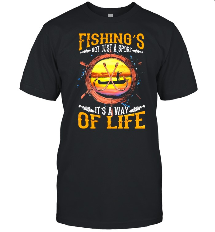 Fishing Not Just A Sport It's A Way Of Life  Classic Men's T-shirt