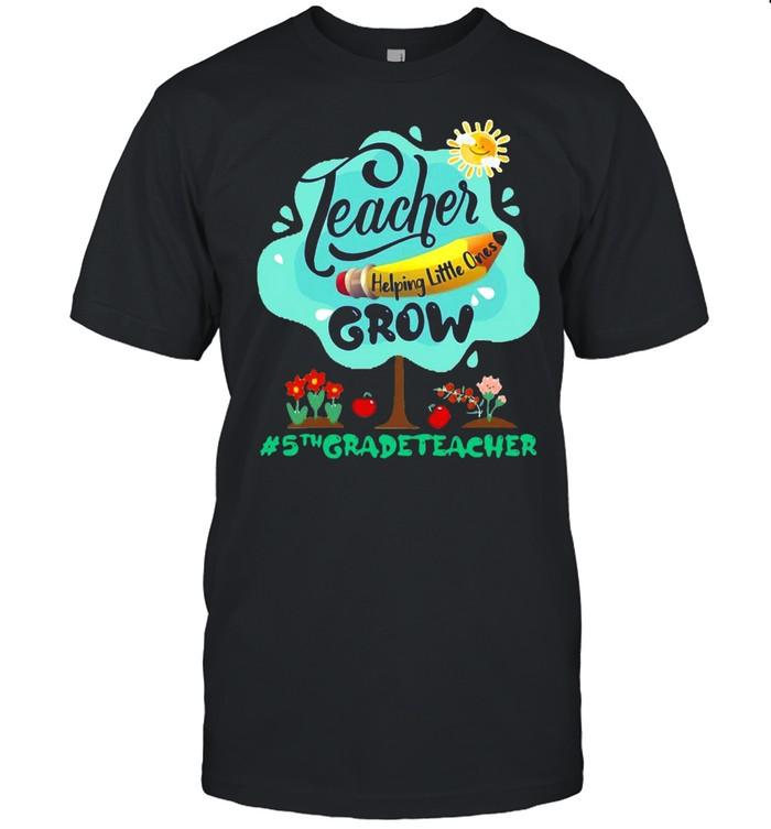 Teacher Helping Little Ones Grow 5th Grade Teacher T-shirt Classic Men's T-shirt