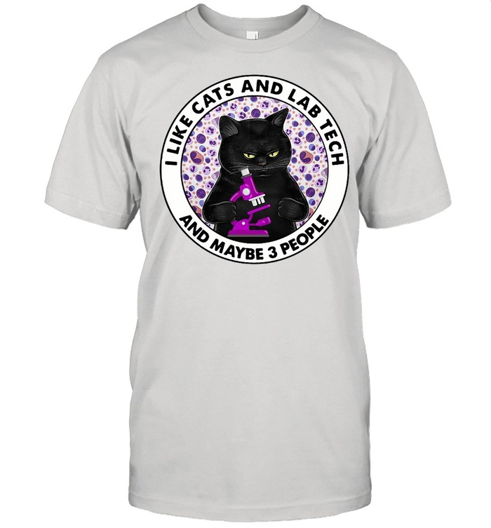 I Like Cats And Lab Tech And maybe 3 People T-shirt Classic Men's T-shirt
