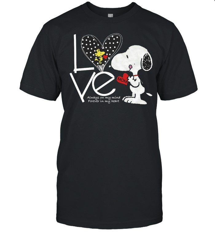 Snoopy Love Mom Always On My Mind Forever In My Heart T-shirt Classic Men's T-shirt