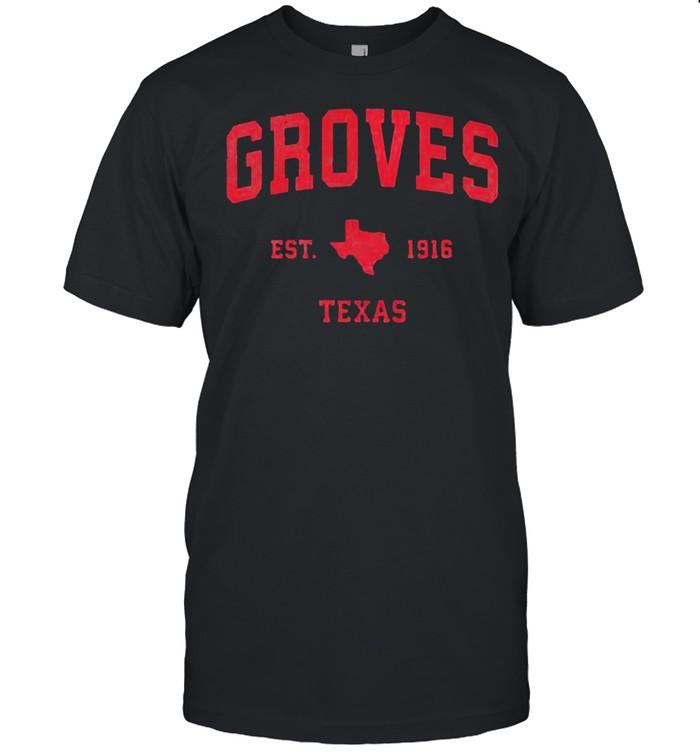 Groves Texas TX Est 1916 Vintage Sports T- Classic Men's T-shirt