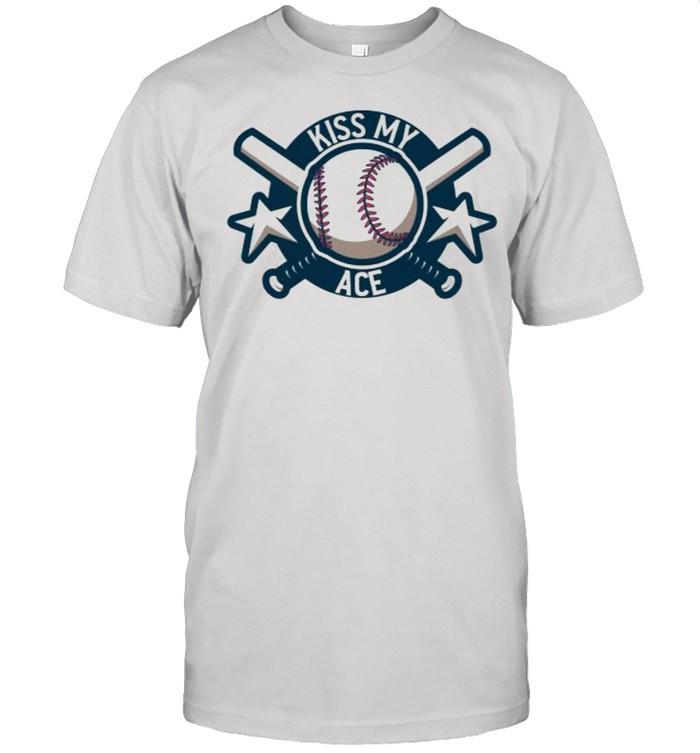 Kiss My Ace Professional Baseball Player Pitcher  Classic Men's T-shirt