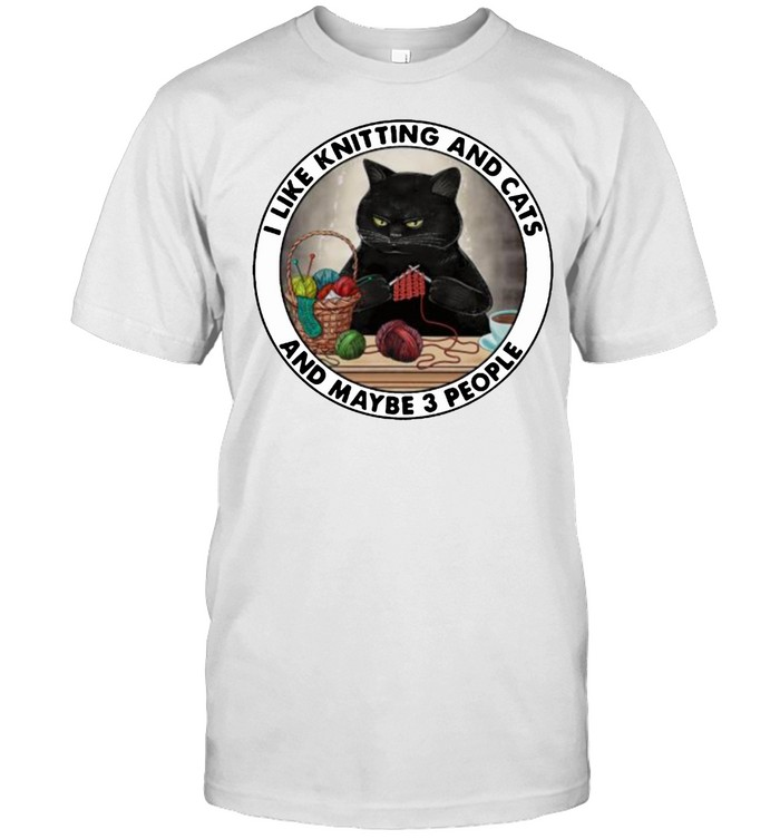I like knitting and cats and maybe 3 people shirt Classic Men's T-shirt