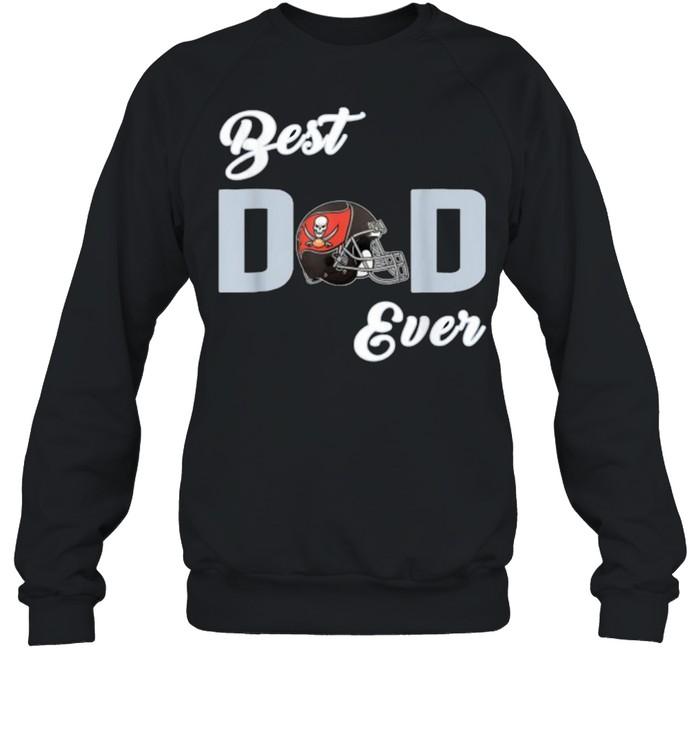 Best dad ever tampa bay shirt Unisex Sweatshirt