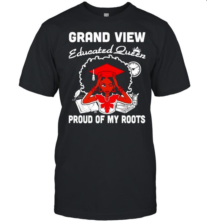Grand view educated queen proud of my roots shirt Classic Men's T-shirt