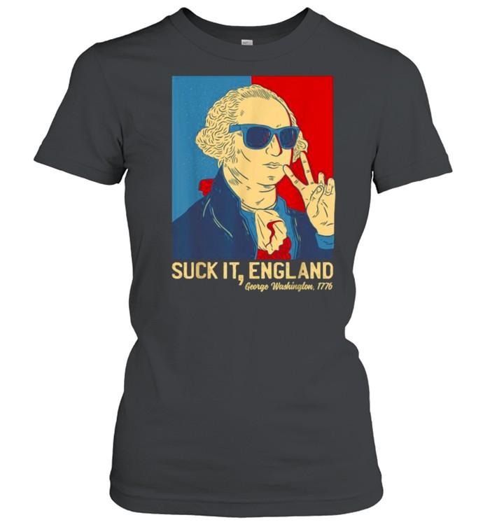 Suck It England George Washington 1776  Classic Women's T-shirt