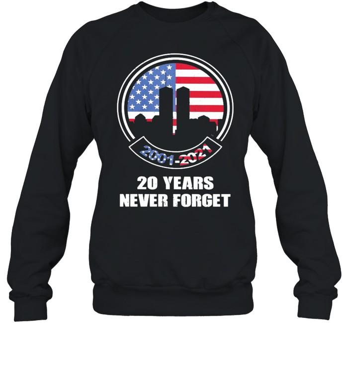 2001 2021 20 years never forget shirt Unisex Sweatshirt