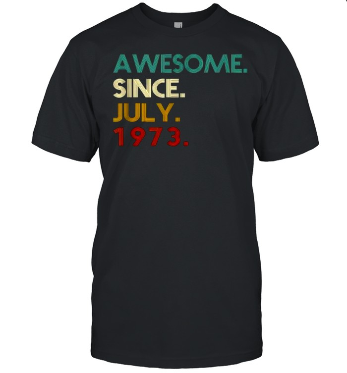 Awesome Since July 1973 48th Birthday 48 Years Old Vintage T- Classic Men's T-shirt