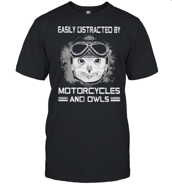 Easily Distracted By Motorcyles And Owls  Classic Men's T-shirt