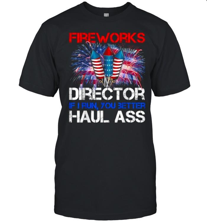 Firework Director If I Run You Better Haul Ass 4th Of July T- Classic Men's T-shirt