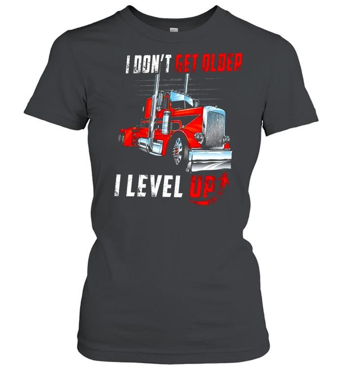 I Dont Get Older I Level Up shirt Classic Women's T-shirt