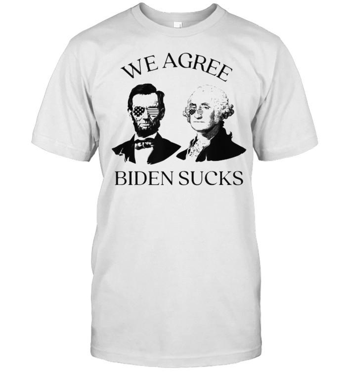 We Agree Joe Biden Sucks Election T- Classic Men's T-shirt