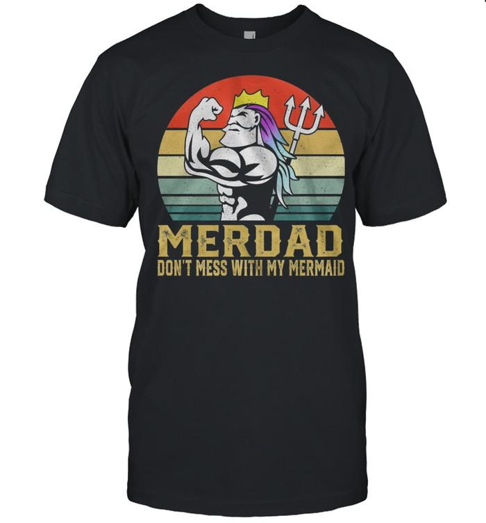 Merdad dont mess with my mermaid vintage shirt Classic Men's T-shirt