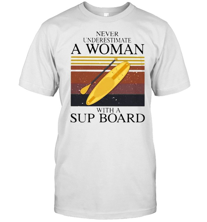 Never Underestimate A Woman With A Sup Board Vintage  Classic Men's T-shirt