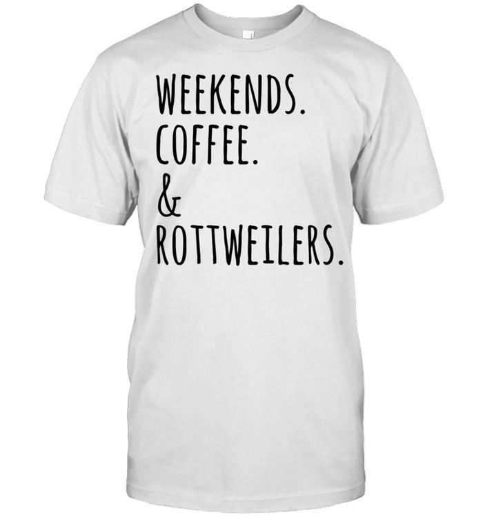 Weekends Coffee And Rottweiler Hund shirt Classic Men's T-shirt