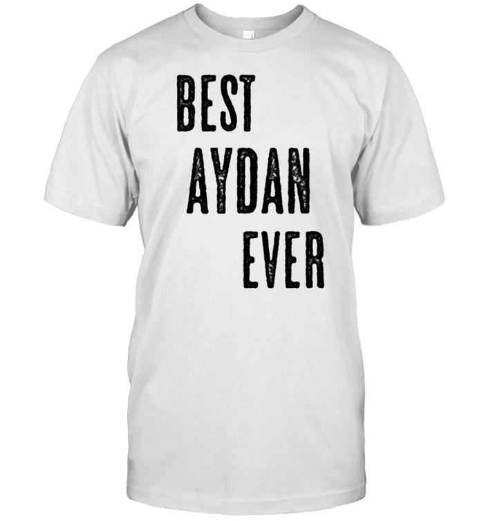 BEST AYDAN EVER Cute Name shirt Classic Men's T-shirt