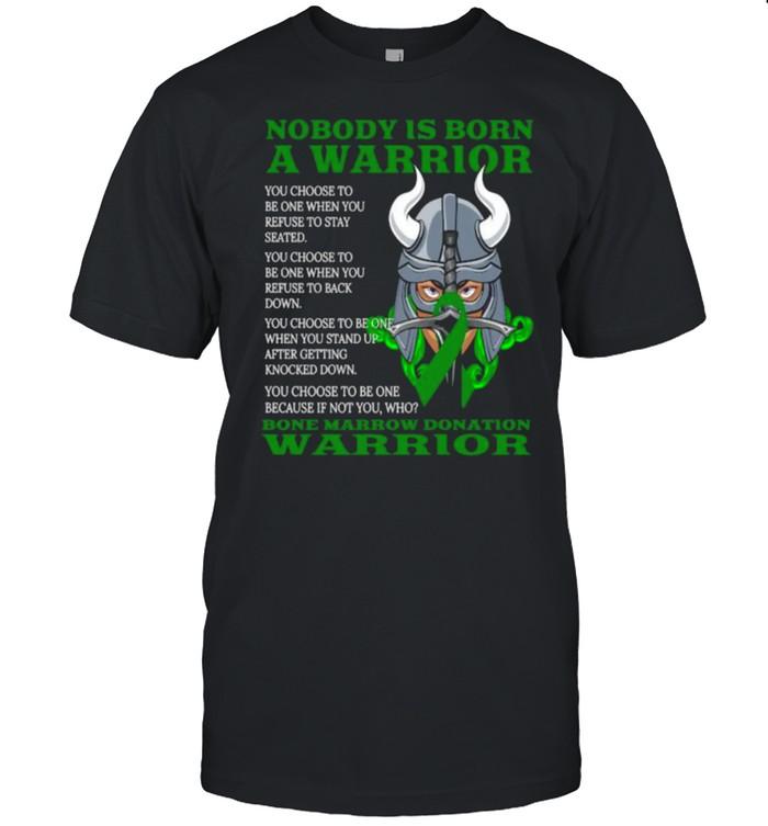 Nobody is born a warrior Bone Marrow Donation Awareness Ribbon T- Classic Men's T-shirt