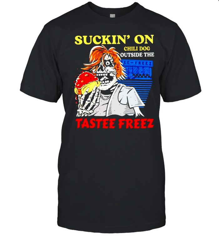 Suckin' on chili dog outside the tastee freez shirt Classic Men's T-shirt