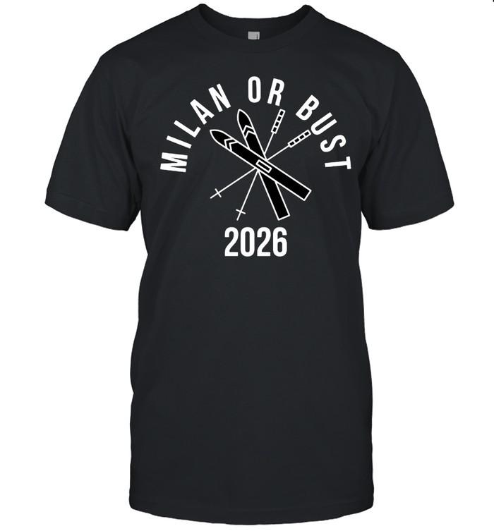 Milan or bust 2026 shirt Classic Men's T-shirt