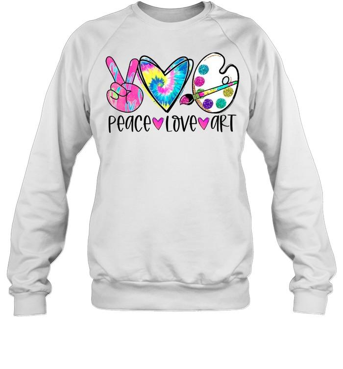 Peace Love Art Tie Dye shirt Unisex Sweatshirt
