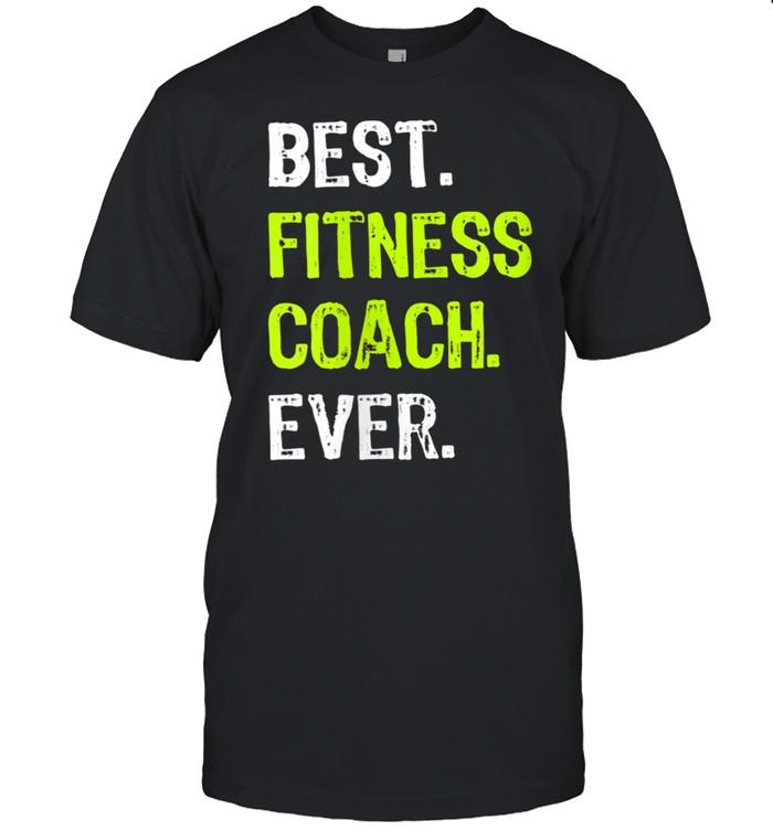 Best FITNESS COACH Ever shirt Classic Men's T-shirt