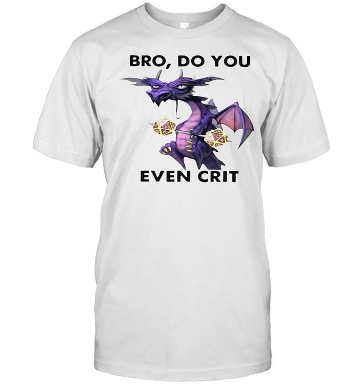 Dragon Bro Do You Even Crit T-shirt Classic Men's T-shirt