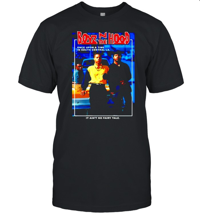 Boyz N the Hood once upon a time in south central shirt Classic Men's T-shirt