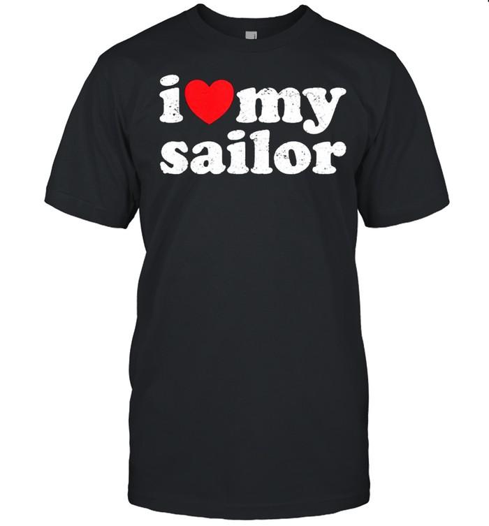 I Love My Sailor  Classic Men's T-shirt