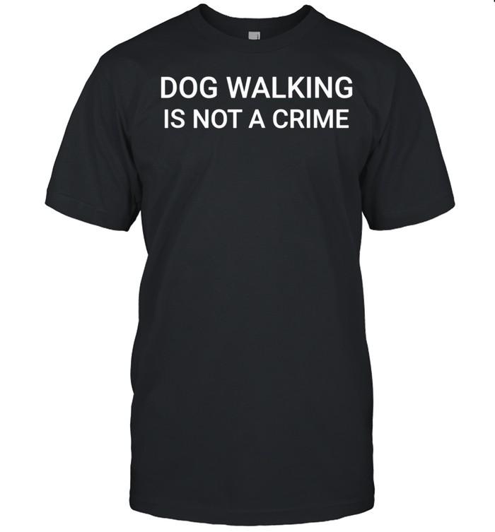 Mens Dog Walking Is Not A Crime shirt Classic Men's T-shirt