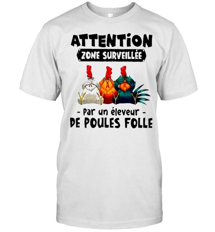 Attention zone surveillée chicken shirt Classic Men's T-shirt