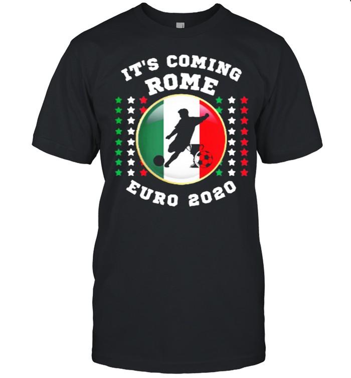 Its Coming Rome EURO 2020 shirt Classic Men's T-shirt