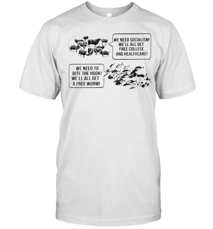 Sheep we need socialism we'll all get free fish we need to bite the hook shirt Classic Men's T-shirt